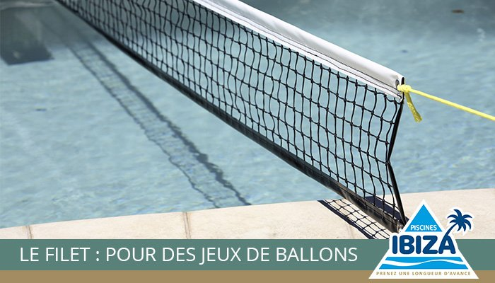 filet jeu piscine