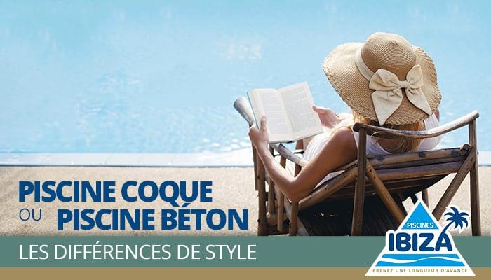 Différence de style entre une piscine coque et une piscine béton